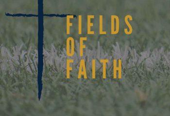 fields of faith website news