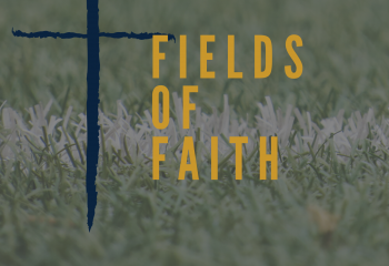 fields of faith website news