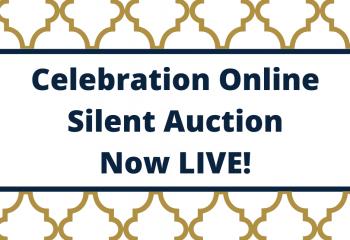 Celebration Online Silent Auction Now LIVE!